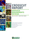 Exascale Requirements Review Crosscut Report