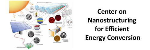Center on Nanostructuring for Efficient Energy Conversion (CNEEC)