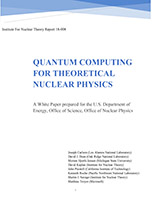 Quantum Computing for  Theoretical Nuclear Physics